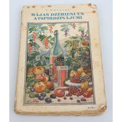 T.Dārziņš, Mājas dzērieni un atspirdzinājumi(lietderīgi padomi un receptes)