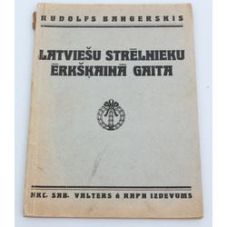 Rudolfs Bangerskis, Latviešu strēlnieku ērkšķainā gaita
