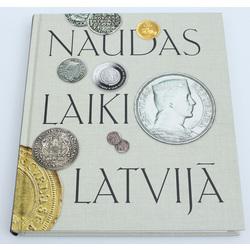 Kristīne Ducmane, Anda Ozoliņa, Naudas laiki Latvijā (No mārkas un vērdiņa līdz latam un eiro)