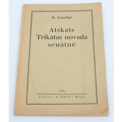 H.Endzeliņš, Atskatas Trikātas novada senatnē