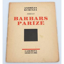 Andrejs Kurcijs, Barbars Parīzē(dzejas)