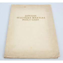 Five years of Latvian Fine Arts(1934-1939)