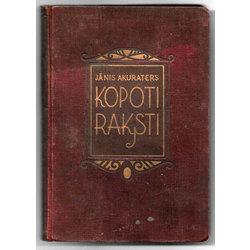 J. Akuraters Kopoti raksti (3 sējumi)