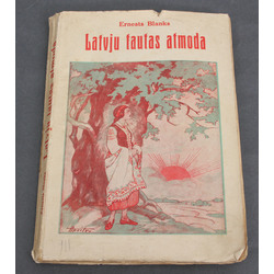 Ernests Blanks, Latvju tautas atmoda(kultūrvēsturisks apskats)