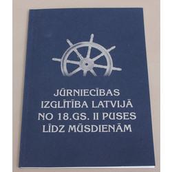 Aigars Miklāvs, Jūrniecības izglītība Latvijā no 18.gs. II.puses līdz mūsdienām