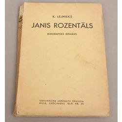 Kārlis Lejnieks, Janis Rozentāls (biogrāfisks romāns)