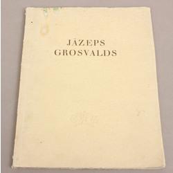Boriss Vipers, Jāzeprs Grosvalds