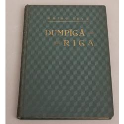 Rutku tēvs, Dumpīgā Rīga(vēsturisks romāns no Kalendāra nemieru laikiem XVI. gadusimteņa beigās)