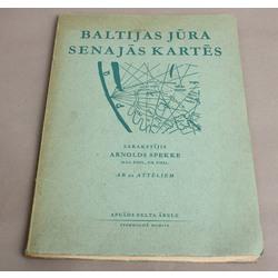 Arnolds Spekke, Baltijas jūra senajās kartēs