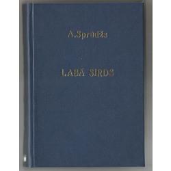 Alberts Sprūdžs, Labā sirds (stāsti)