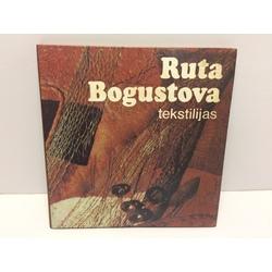 Ruta Bogustova, Tekstilijas (reprodukciju albums)