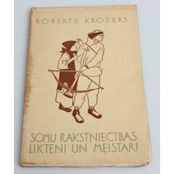 Roberts Kroders, Somu rakstniecības likteņi un meistari