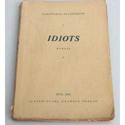 Bernhards Kellermans, Idiots(romāns)