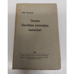 Julijs Vecozols, Dantes Dievišķās komēdijas komentāri