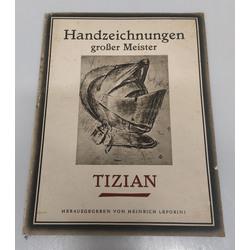 Handzeichnungen groser Meister, Tizian