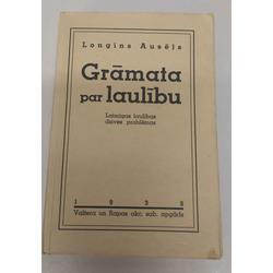 Longīns Ausējs, Grāmata par laulibu