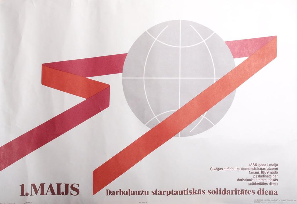 1.maijs - Darbaļaužu starptautiskās solidaritātes diena!
