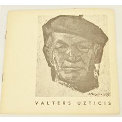 Gleznotāja Valtera Uztiča personālizstādes katalogs